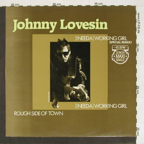 Lovesin,Johnny: (I Need A)Working Girl, AM(), NL, 83 - 12inch - A234 - 7,50 Euro