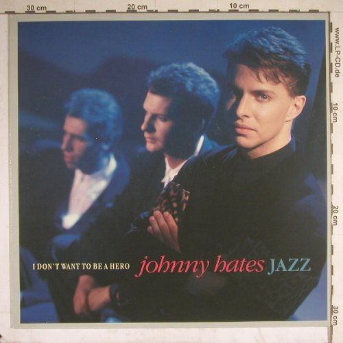 Johnny Hates Jazz: I Don't Want To Be A Hero*2+1, Virgin(609 350-213), D, 1987 - 12inch - A5571 - 2,00 Euro