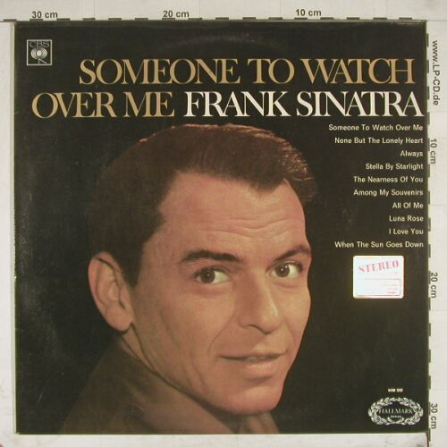 Sinatra,Frank: Someone To Watch Over Me, Hallmark(HM 592), UK,  - LP - A8772 - 5,50 Euro