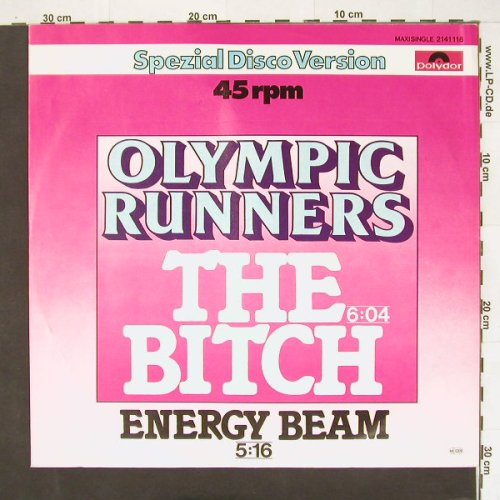 Olympic Runners: The Bitch, woc, Polydor(2141118), D, 79 - 12inch - B9683 - 2,50 Euro