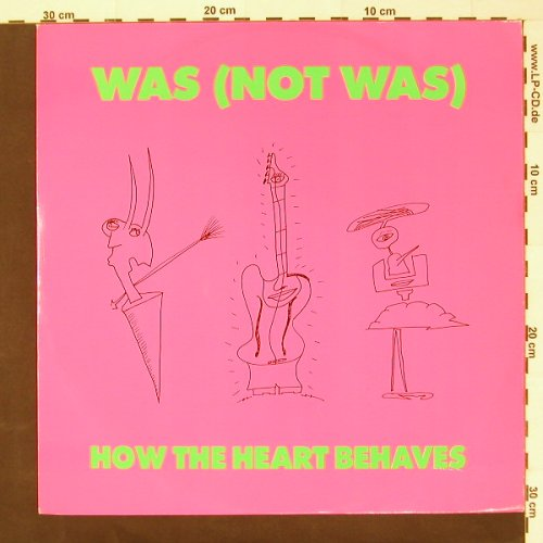 Was(Not Was): How The Heart Behaves+2, Fontana(875 977-1), D, 1990 - 12inch - C1328 - 3,00 Euro
