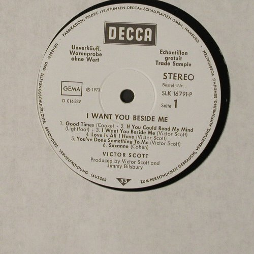 Scott,Victor: I Want You Beside Me,whMuster, Decca(SLK 16791-P), D, 1973 - LP - C3830 - 7,50 Euro