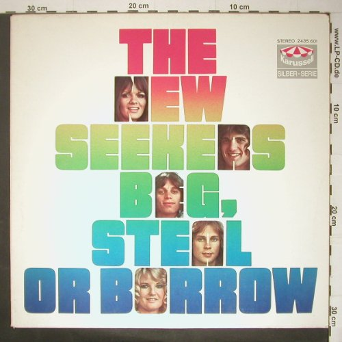 New Seekers,The: Beg Steel Or Borrow, Muster, Ri, Karussell(2435 601), D, 1974 - LP - C5284 - 5,00 Euro