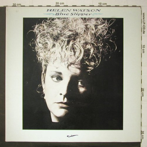 Watson,Helen: Blue Slipper, Foc, Columbia(SCX 6710), UK, 1987 - LP - C6021 - 6,00 Euro
