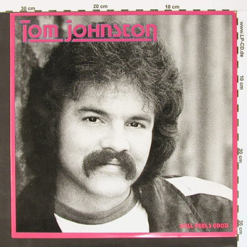 Johnson,Tom: Still Feels Good, WB(BSK 3527), D, 81 - LP - C621 - 5,00 Euro