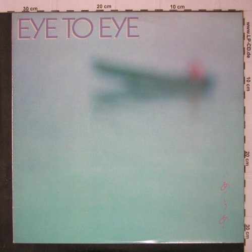 Eye To Eye: Same, Warner(BSK 3570), US, 82 - LP - C7507 - 5,00 Euro