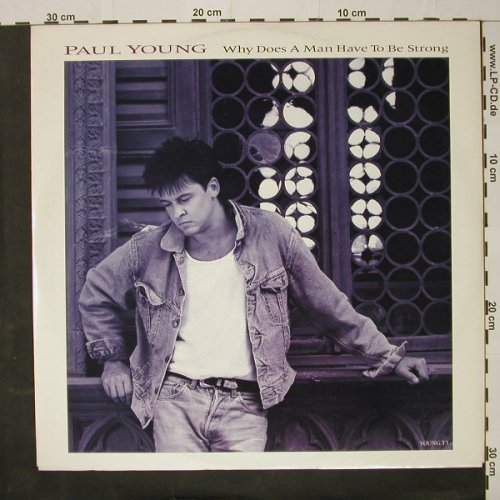 Young,Paul: Why Does A Man Have To Be*2+1, CBS(Young T3), UK, 1986 - 12inch - C8354 - 3,00 Euro