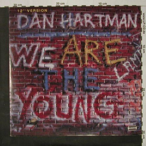 Hartman,Dan: We Are The Young*3, MCA(259 230-1), D, 1984 - 12inch - C8406 - 2,50 Euro
