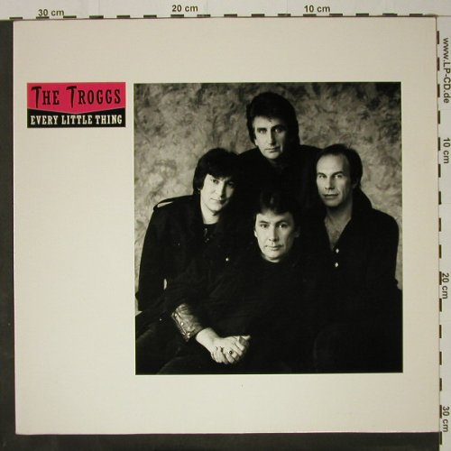 Troggs: Every Little Thing(Ext.Mix)*2+1, 10(601 254-213), D, 1984 - 12inch - C8557 - 3,00 Euro