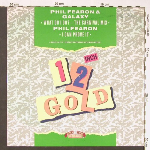 Fearon,Phil & Galaxy: What Do I Do(carniv) +1, woc, 12 GOLD(OG4133), UK, 1989 - 12inch - C8788 - 3,00 Euro