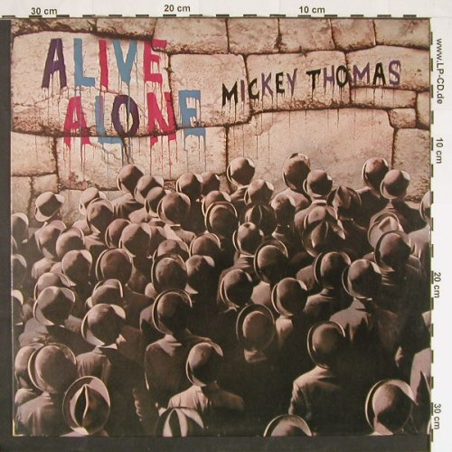 Thomas,Mickey: Alive Alone, Elektra(5E-530), US, 1981 - LP - C9363 - 5,00 Euro