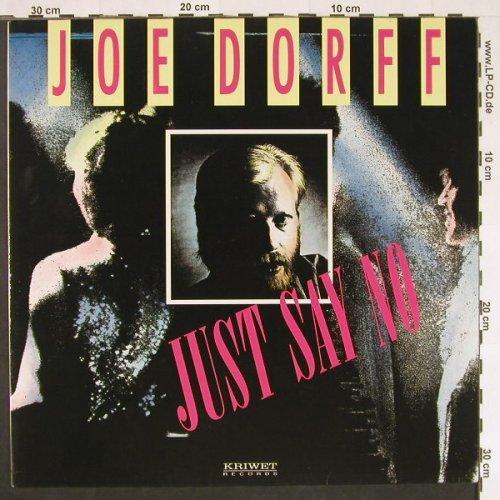 Dorff,Joe: Just Say No*3, Kriwet(191288), D, 1989 - 12inch - C9697 - 1,00 Euro