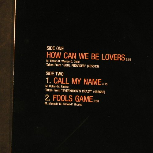 Bolton,Michael: How Can We Be Lovers+2, CBS(655836 6), NL, 1990 - 12inch - C9811 - 1,50 Euro