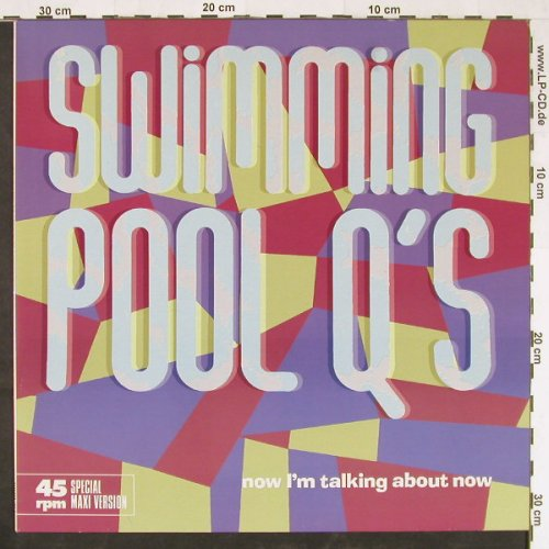 Swimming Pool Q's: Now I'm Talking About Now+3, AM(392 083-1), D, 1984 - 12inch - E1298 - 3,00 Euro