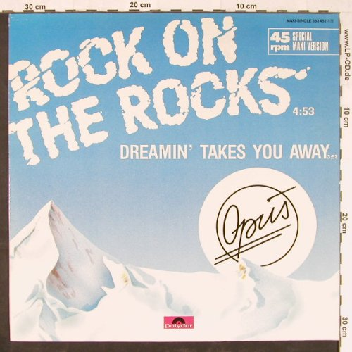 Opus: Rock On The Rocks+1, Polydor(883 451-1), D, 1985 - 12inch - E1302 - 2,50 Euro