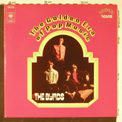 Byrds: The Golden Era Of Pop Music,Foc, CBS(S 68221), NL, 1972 - 2LP - E1586 - 7,50 Euro
