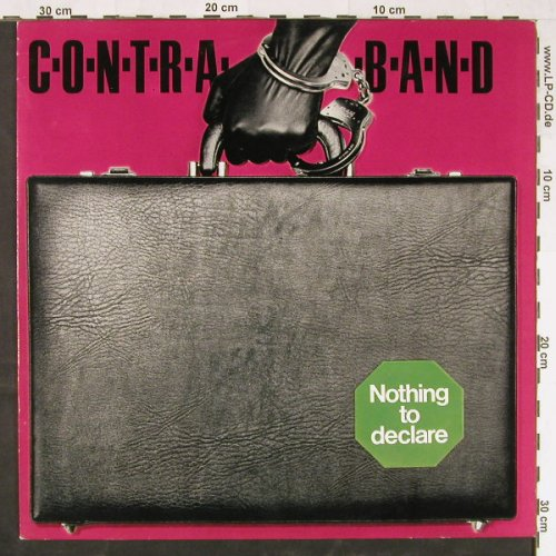 Contraband: Nothing To Declare, CBS(85 491), NL, 1981 - LP - E1709 - 5,00 Euro