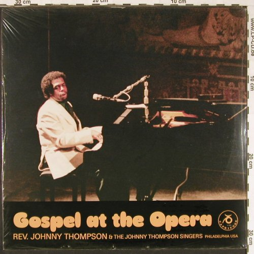 Thompson,Rev.Johnny & J.T.Singers: Gospel At The Opera, FS-New, Capricorn(G JT 84001), CH,  - LP - E1804 - 7,50 Euro