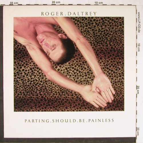 Daltrey,Roger: Parting Should Be Painless, Atlantic(7 80128-1), US, 1984 - LP - E3021 - 5,00 Euro