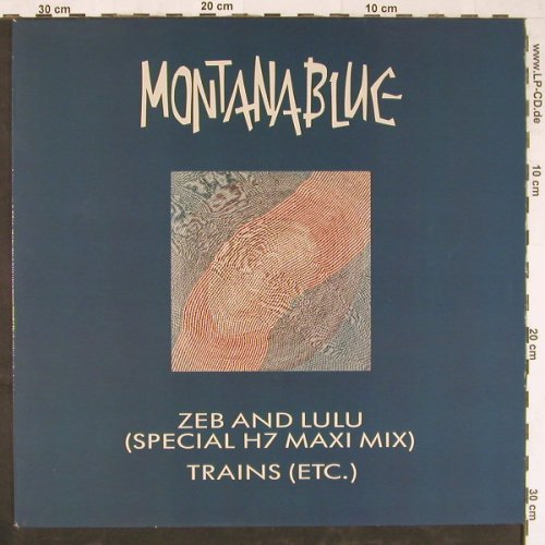 Montana Blue: Zeb And Lulu/Trains Etc., Pinpoint(57291141 AD), D,  - 12inch - E3031 - 1,50 Euro