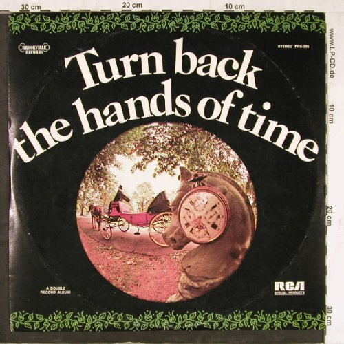 V.A.Turn Back The Hands Of Time: 31 Tr., Brookville Rec.(PRS-395), US, 1972 - 2LP - E4366 - 6,00 Euro