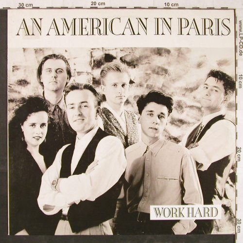 An American In Paris: Work Hard*2+1, Teldec(6.70022 AE), D, 1989 - 12inch - E5828 - 1,00 Euro