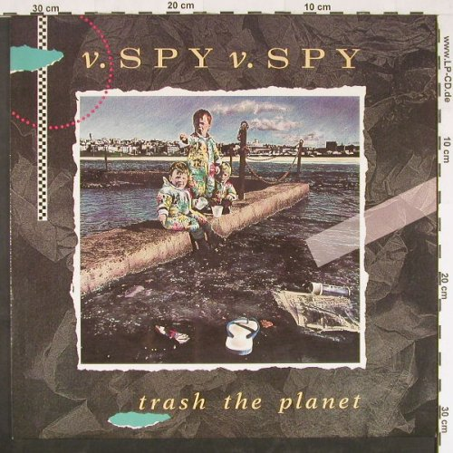 v.SPY v.SPY: Trash The Planet, WEA(2292-56920-1), D, 1989 - LP - E628 - 5,00 Euro