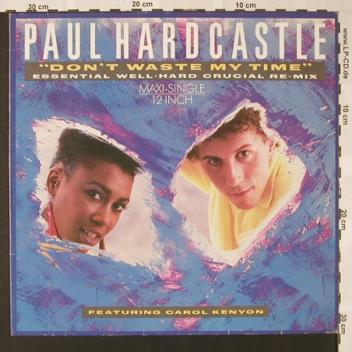 Hardcastle,Paul: Don't Waste My Time+2, Essent.Well-, Chrysalis(608 138), D, 1986 - 12inch - E8030 - 2,50 Euro