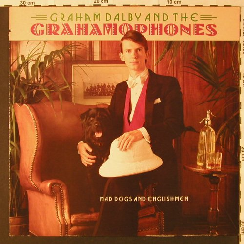 Dalby,Graham & Grahamophones: Mad Dogs And Englishmen, co, President(PTLS 1097), UK, 1988 - LP - E8856 - 5,00 Euro
