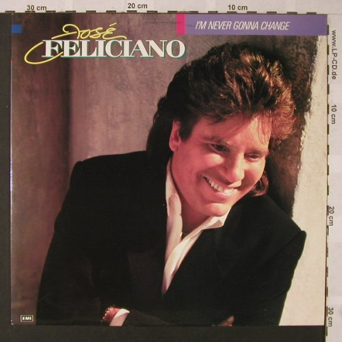 Feliciano,Jose: I'm Never Gonna Change, EMI(7 91979 1), D, 1989 - LP - E9531 - 5,00 Euro
