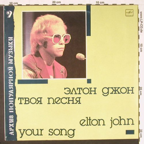 John,Elton: Your Song, Melodia (9)(C60 26031 002), USSR, 1987 - LP - E9816 - 6,00 Euro