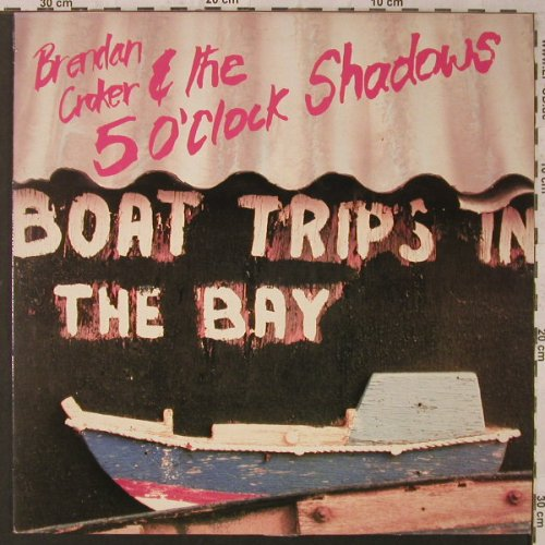 Croker,Brendan & 5 o'Clock Shadows: Boat Trips In The Bay, Red Rhino(RED LP 77), UK, 1987 - LP - F1936 - 6,00 Euro