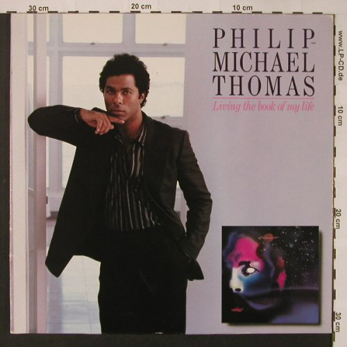 Thomas,Philip-Michael: Living The Book Of My Life, Foc, Atlantic(790 486-1), D, 1985 - LP - F3028 - 6,00 Euro