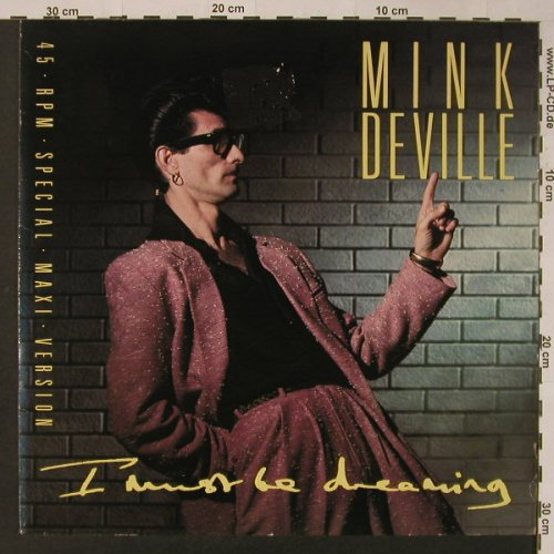 De Ville,Mink: I Must Be Dreaming, m-/vg+, Polydor(883 344-1), D, 1985 - 12inch - F3573 - 4,00 Euro