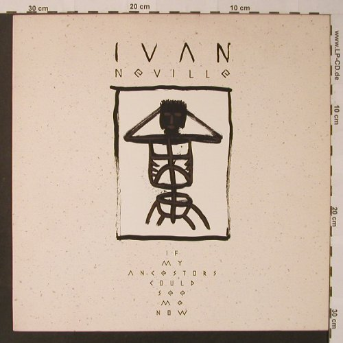 Neville,Ivan: If My Ancostors Could See Me Now, Polydor(834 896-1), D, 1988 - LP - F3618 - 6,00 Euro