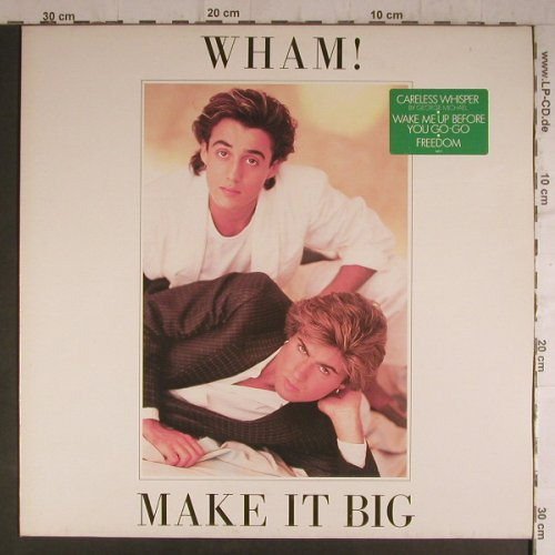 Wham!: Make It Big (green sticker), Epic(86311), NL, 1984 - LP - F6942 - 5,00 Euro