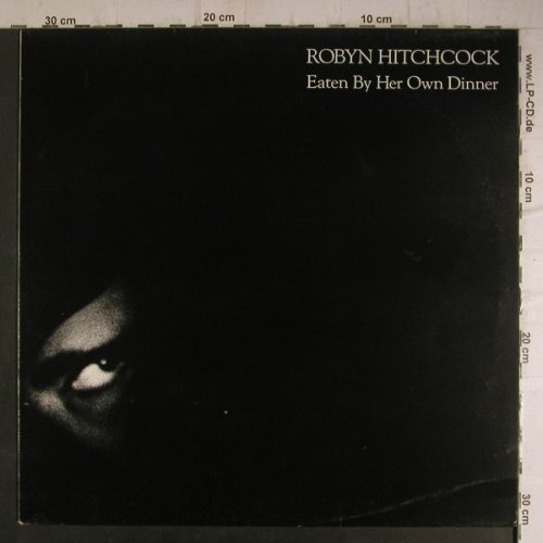 Hitchcock,Robyn: Eaten by her Own Dinner, m-/vg+, Midnight Music(DONG 2), UK, 5 Tr., 1986 - 12inch - F7070 - 3,00 Euro