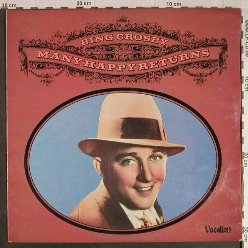 Crosby,Bing: Many Happy Returns, Vocalion(VLP1), UK, 1975 - LP - H1100 - 6,00 Euro