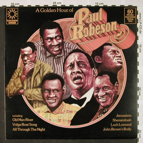 Robeson,Paul: A Golden Hour of, Golden Hour(GH 853), UK, Ri, 1974 - LP - H4151 - 5,50 Euro