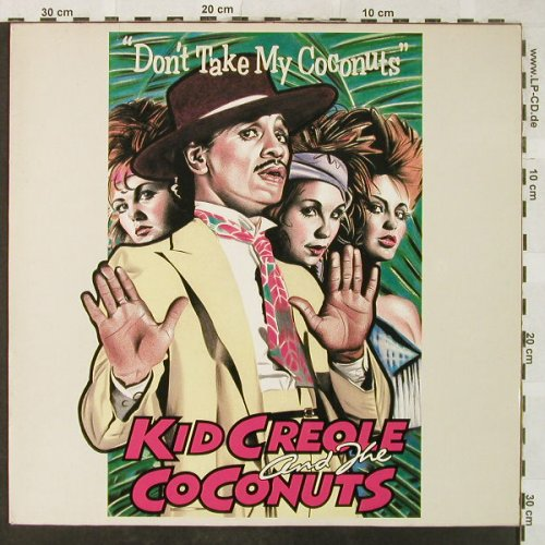 Kid Creole & Coconuts: Don't Take My Coconuts, ZE Records/Island(601 388), D, 1981 - 12inch - H5187 - 4,00 Euro