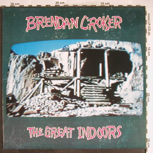 Croker,Brendan: The Great Indoors, Silvertone(ZL 74941), D, 1991 - LP - H6717 - 5,00 Euro
