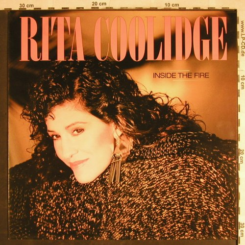 Coolidge,Rita: Inside The Fire, AM(LX 65003), NL, 1984 - LP - H7797 - 4,00 Euro
