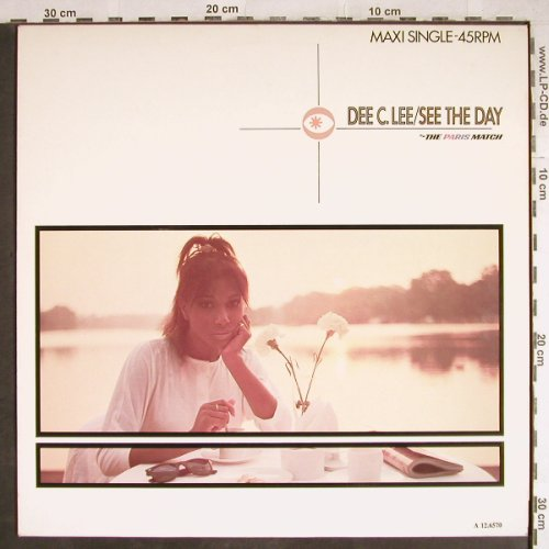 Dee C.Lee: See the Day/the Paris Match+2, CBS(A 12.6570), NL, 1985 - 12inch - H7847 - 1,00 Euro