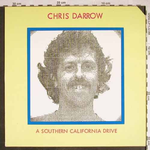 Darrow,Chris: A Southern California Drive,wh.viny, Line(LILP 4.00236 J), D, CO, 1980 - LP - H7863 - 4,00 Euro