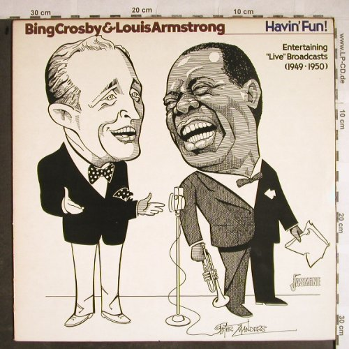 Crosby,Bing & Louis Armstrong: Havin' Fun,Entert.,Live Broadcasts, Jasmine(1949-50)(JASM 2508), UK, 1983 - LP - H8492 - 6,00 Euro