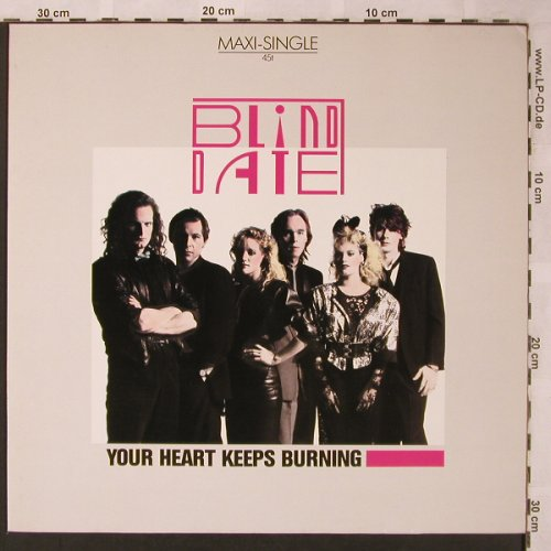 Blind Date: Your Heart Keeps Burnin ext.+2, Ariola(601 650), D, 1985 - 12inch - X2096 - 3,00 Euro