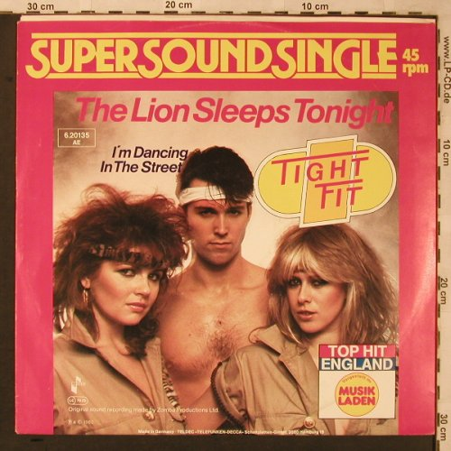 Tight Fit: The Lion Sleeps Tonight, Jive(6.20135 AE), D, 1982 - 12inch - X2219 - 5,00 Euro