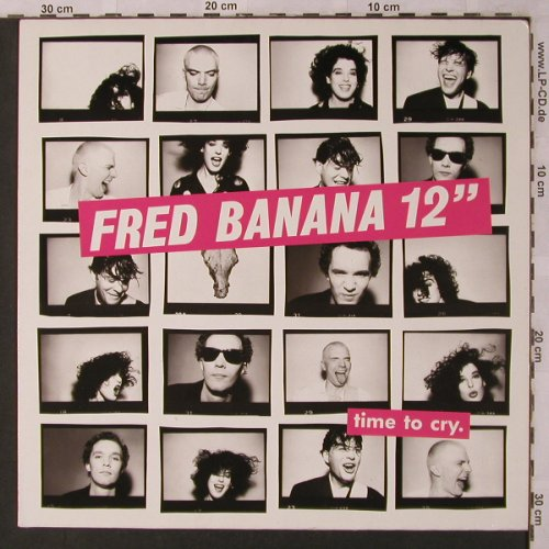 Fred Banana: Time to cry*2+1, Polydor(887 462-1), D, 1988 - 12inch - X2840 - 3,00 Euro