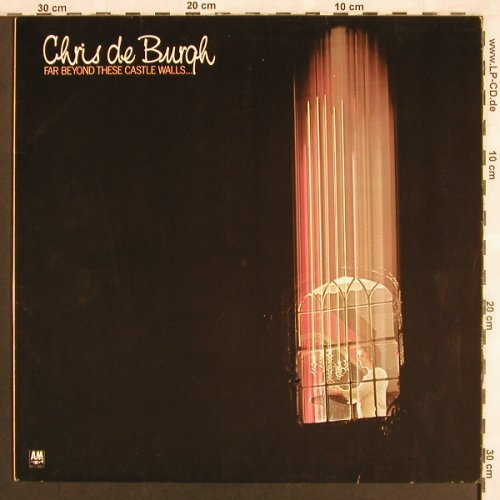 De Burgh,Chris: Far Beyond These Castle Walls.., AM(394 516-1), D, Ri, 1975 - LP - X3219 - 5,50 Euro