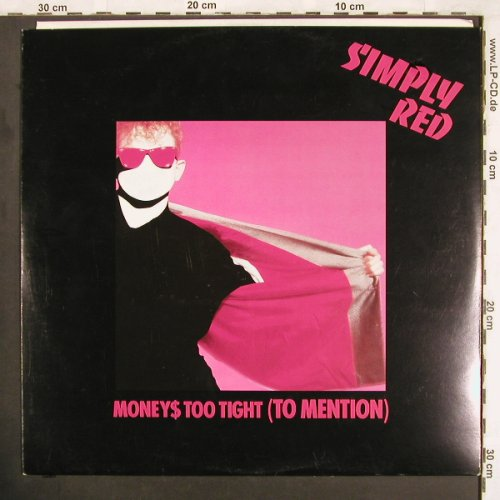 Simply Red: Moneys Too Tight(To Mention)*2+1, Elektra(966 900-0), D, 1985 - 12inch - X3655 - 4,00 Euro